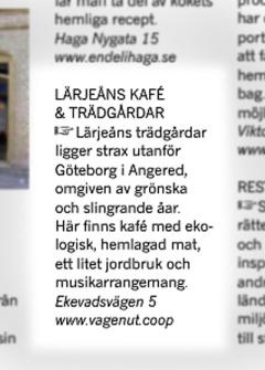 Lärjeåns Kafé & Trädgårdar, ett smultronställe i Västra Götaland.